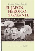 El japón heroico y galante