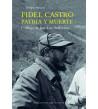 Fidel Castro, patria y muerte