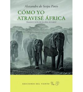 Cómo yo atravesé África