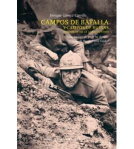 CAMPOS DE BATALLA Y CAMPOS DE RUINAS