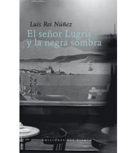 El señor Lugrís y la negra sombra